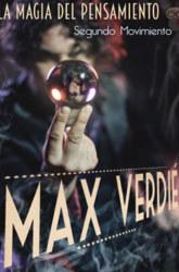 8 y 9 de Septiembre / Sala Experimental: La magia del pensamiento