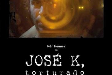 18 de Noviembre: Jose K, torturado / Sala Experimental