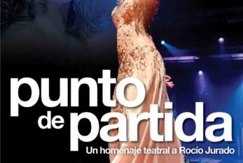 16 de Marzo: Punto de partida – Un homenaje teatral a Rocío Jurado