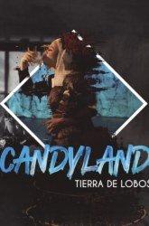 22 de Junio: Candyland / Sala Experimental