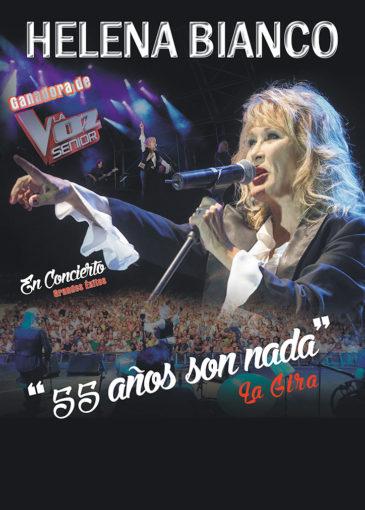 """Helena Bianco """"55 AÑOS SON NADA """""""