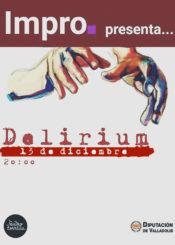 13 de Diciembre: Delirium / Sala Experimental
