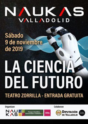 Naukas Valladolid La ciencia del futuro.