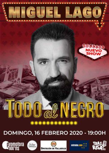 Miguel Lago en Teatro Zorrilla