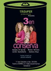 17 de Octubre de 2020: Tres en Conserva