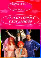 06 de Diciembre de 2020: El Hada ópera y sus amigos.