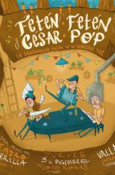 03 de Diciembre de 2020: Fetén Fetén y César Pop
