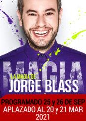 20 y 21 de Marzo de 2021: La magia de Jorge Blass