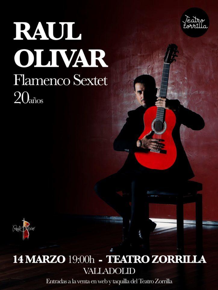 RAÚL OLIVAR. Flamenco Sextet.