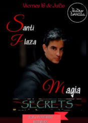 16 de Julio de 2021: Magia Secrets. Santi Plaza.