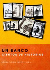 26 de Noviembre: Un banco cientos de historias